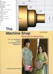 The Machine Shop - Metalwork for Apprentices